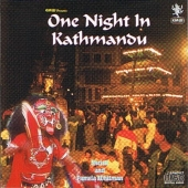 One Night in Kathmandu/Shristi & Pamela Whitman